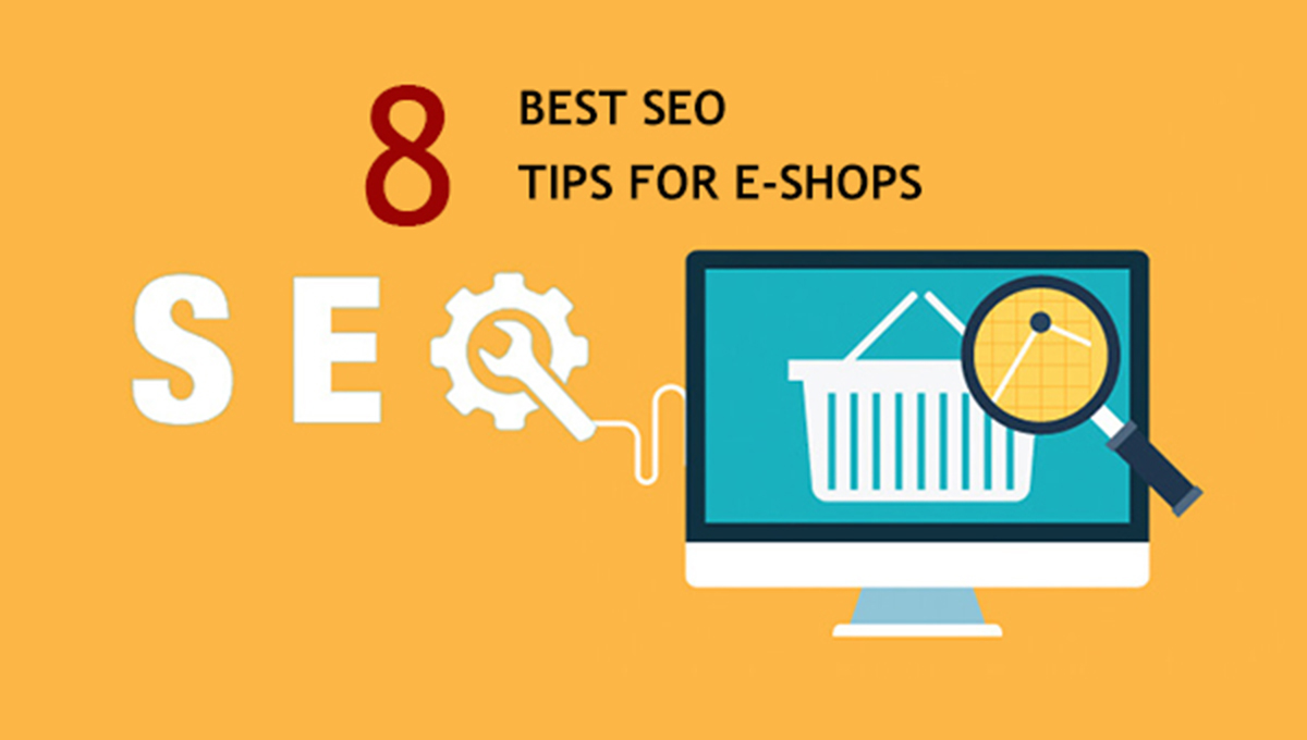 8 SEO Tips for e-Shops